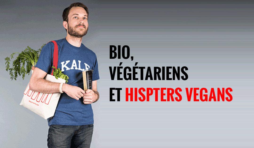 Bio, végétariens et hipsters vegans