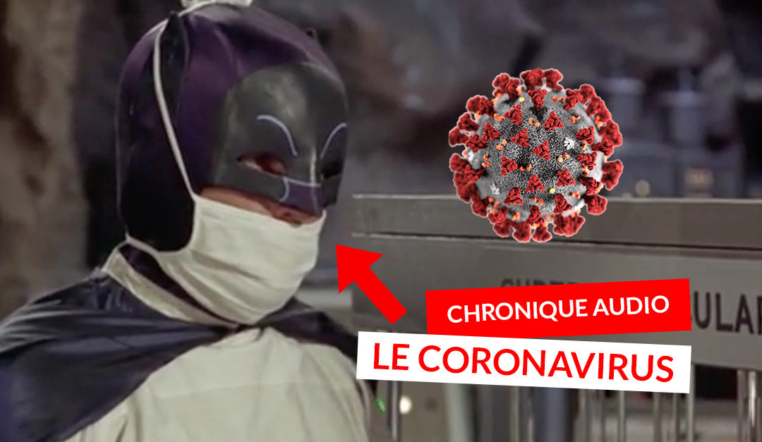 Coronavirus, tousse pas à ma porte